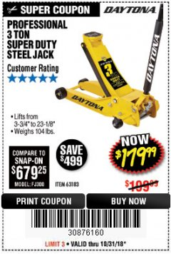 Harbor Freight Coupon 3 TON DAYTONA PROFESSIONAL STEEL FLOOR JACK - SUPER DUTY Lot No. 63183 Expired: 10/31/18 - $179.99