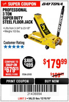 Harbor Freight Coupon 3 TON DAYTONA PROFESSIONAL STEEL FLOOR JACK - SUPER DUTY Lot No. 63183 Expired: 12/16/18 - $179.99