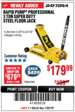 Harbor Freight Coupon 3 TON DAYTONA PROFESSIONAL STEEL FLOOR JACK - SUPER DUTY Lot No. 63183 Expired: 1/20/19 - $179.99