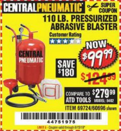 Harbor Freight Coupon 110 lb abrasive blaster Lot No. 69724/60696 EXPIRES: 6/15/19 - $99.99