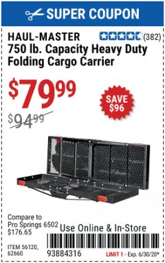 Harbor Freight Coupon HEAVY DUTY FOLDING STEEL CARGO CARRIER Lot No. 62660/56120 EXPIRES: 6/30/20 - $79.99