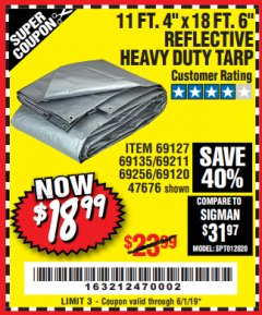 "Harbor Freight Coupon 11 FT. 4"" x 18 FT. 6"" REFLECTIVE HEAVY DUTY TARP Lot No. 47676/69127/69135/69211/69256/69120 EXPIRES: 6/1/19 - $18.99"