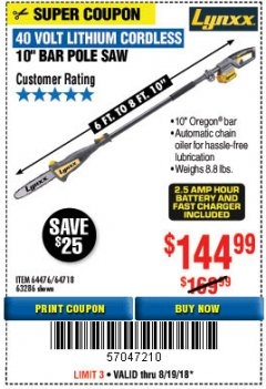 Harbor Freight Coupon LYNXX 40V LITHIUM CORDLESS POLE SAW Lot No. 64476/63286/64718 Expired: 8/19/18 - $144.99