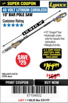 Harbor Freight Coupon LYNXX 40V LITHIUM CORDLESS POLE SAW Lot No. 64476/63286/64718 Expired: 3/31/19 - $144.99