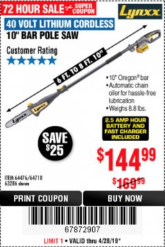 Harbor Freight Coupon LYNXX 40V LITHIUM CORDLESS POLE SAW Lot No. 64476/63286/64718 Expired: 4/28/19 - $144.99