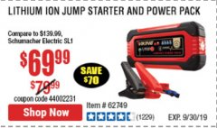 Harbor Freight Coupon LITHIUM ION JUMP STARTER AND POWER PACK Lot No. 62749/64412 Valid Thru: 9/30/19 - $69.99