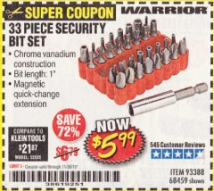 Harbor Freight Coupon 33 PIECE SECURITY BIT SET Lot No. 68459 Expired: 11/30/19 - $5.99