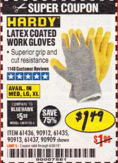 Harbor Freight Coupon HARDY LATEX COATED WORK GLOVES Lot No. 90909/61436/90912/61435/90913/61437 Expired: 6/30/19 - $1.49
