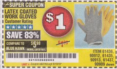 Harbor Freight Coupon HARDY LATEX COATED WORK GLOVES Lot No. 90909/61436/90912/61435/90913/61437 Expired: 9/19/19 - $1