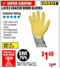 Harbor Freight Coupon HARDY LATEX COATED WORK GLOVES Lot No. 90909/61436/90912/61435/90913/61437 Expired: 10/4/19 - $1.49