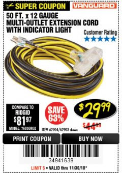 Harbor Freight Coupon 12 GAUGE X 50FT MULTI-OUTLET EXTENSION CORD WITH INDICATOR LIGHT Lot No. 96709/62903/61953/62904 Expired: 11/30/18 - $29.99