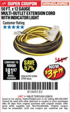 Harbor Freight Coupon 12 GAUGE X 50FT MULTI-OUTLET EXTENSION CORD WITH INDICATOR LIGHT Lot No. 96709/62903/61953/62904 Expired: 2/28/19 - $34.99