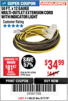 Harbor Freight Coupon 12 GAUGE X 50FT MULTI-OUTLET EXTENSION CORD WITH INDICATOR LIGHT Lot No. 96709/62903/61953/62904 Expired: 3/17/19 - $34.99