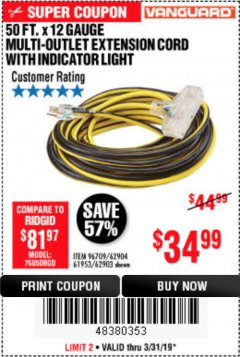 Harbor Freight Coupon 12 GAUGE X 50FT MULTI-OUTLET EXTENSION CORD WITH INDICATOR LIGHT Lot No. 96709/62903/61953/62904 Expired: 3/31/19 - $34.99
