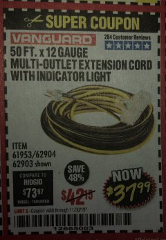 Harbor Freight Coupon 12 GAUGE X 50FT MULTI-OUTLET EXTENSION CORD WITH INDICATOR LIGHT Lot No. 96709/62903/61953/62904 Expired: 11/30/19 - $37.99