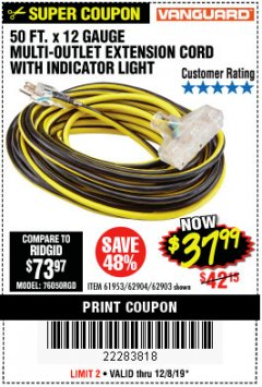 Harbor Freight Coupon 12 GAUGE X 50FT MULTI-OUTLET EXTENSION CORD WITH INDICATOR LIGHT Lot No. 96709/62903/61953/62904 Expired: 12/8/19 - $37.99