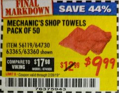 Harbor Freight Coupon MECHANICS CHOICE SHOP TOWELS PACK OF 50 Lot No. 63365/63360 Expired: 2/28/19 - $9.99
