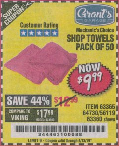 Harbor Freight Coupon MECHANICS CHOICE SHOP TOWELS PACK OF 50 Lot No. 63365/63360 Expired: 4/13/19 - $9.99