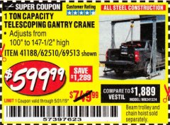Harbor Freight Coupon 1 TON CAPACITY TELESCOPING GANTRY CRANE Lot No. 41188/69513/62510 Expired: 5/31/19 - $599.99