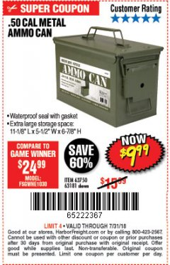 Harbor Freight Coupon .50 CAL METAL AMMO CAN Lot No. 63181/63750 Expired: 7/31/18 - $9.99