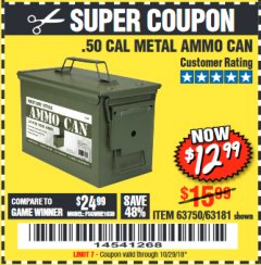 Harbor Freight Coupon .50 CAL METAL AMMO CAN Lot No. 63181/63750 Expired: 10/29/18 - $12.99