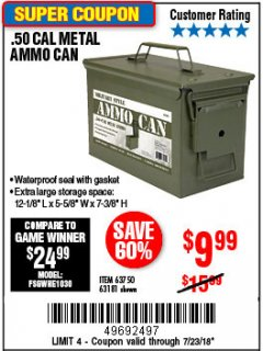 Harbor Freight Coupon .50 CAL METAL AMMO CAN Lot No. 63181/63750 Expired: 7/23/18 - $9.99