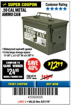 Harbor Freight Coupon .50 CAL METAL AMMO CAN Lot No. 63181/63750 Expired: 8/31/18 - $12.99