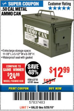 Harbor Freight Coupon .50 CAL METAL AMMO CAN Lot No. 63181/63750 Expired: 8/26/18 - $12.99