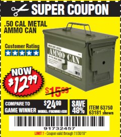 Harbor Freight Coupon .50 CAL METAL AMMO CAN Lot No. 63181/63750 Expired: 11/30/18 - $12.99