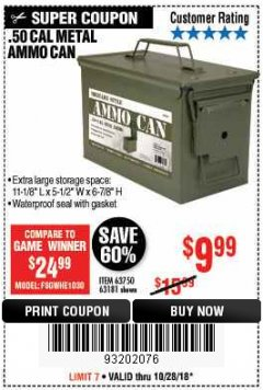 Harbor Freight Coupon .50 CAL METAL AMMO CAN Lot No. 63181/63750 Expired: 10/28/18 - $9.99