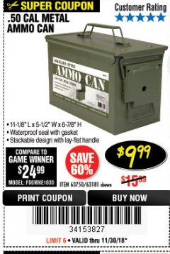 Harbor Freight Coupon .50 CAL METAL AMMO CAN Lot No. 63181/63750 Expired: 11/30/18 - $9.99