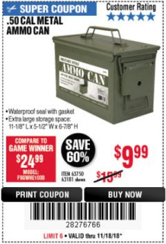 Harbor Freight Coupon .50 CAL METAL AMMO CAN Lot No. 63181/63750 Expired: 11/18/18 - $9.99