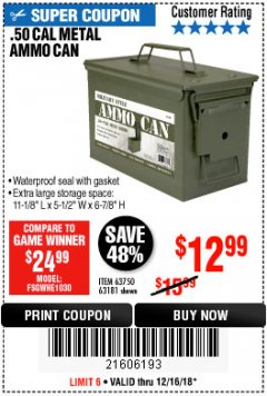 Harbor Freight Coupon .50 CAL METAL AMMO CAN Lot No. 63181/63750 Expired: 12/16/18 - $12.99