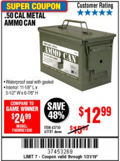 Harbor Freight Coupon .50 CAL METAL AMMO CAN Lot No. 63181/63750 Expired: 1/21/19 - $12.99