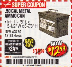 Harbor Freight Coupon .50 CAL METAL AMMO CAN Lot No. 63181/63750 Valid Thru: 2/28/19 - $12.99