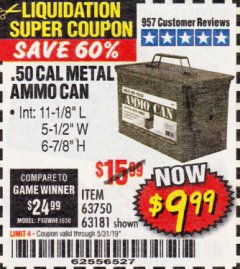 Harbor Freight Coupon .50 CAL METAL AMMO CAN Lot No. 63181/63750 EXPIRES: 5/31/19 - $9.99