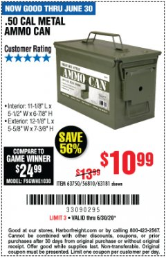 Harbor Freight Coupon .50 CAL METAL AMMO CAN Lot No. 63750/56810/63181 EXPIRES: 6/30/20 - $10.99