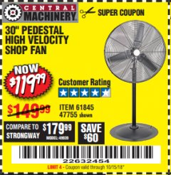 "Harbor Freight Coupon 30"" HIGH VELOCITY PEDESTAL SHOP FAN Lot No. 61845/47755 Expired: 10/15/18 - $119.99"
