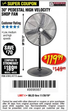 "Harbor Freight Coupon 30"" HIGH VELOCITY PEDESTAL SHOP FAN Lot No. 61845/47755 Valid Thru: 11/30/19 - $119.99"