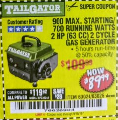 Harbor Freight Coupon 900 PEAK / 700 RUNNING WATTS, 2HP (63CC) 2 CYCLE GAS GENERATOR EPA/CARB Lot No. 63024/63025 Expired: 9/18/18 - $89.99