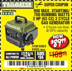 Harbor Freight Coupon 900 PEAK / 700 RUNNING WATTS, 2HP (63CC) 2 CYCLE GAS GENERATOR EPA/CARB Lot No. 63024/63025 Expired: 10/30/18 - $89.99