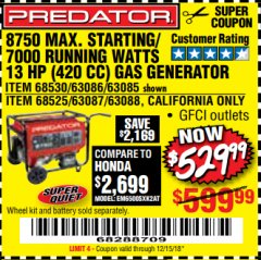 Harbor Freight Coupon 900 PEAK / 700 RUNNING WATTS, 2HP (63CC) 2 CYCLE GAS GENERATOR EPA/CARB Lot No. 63024/63025 Expired: 12/15/18 - $529.99
