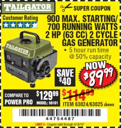 Harbor Freight Coupon TAILGATOR 900 PEAK / 700 RUNNING WATTS, 2HP (63CC) 2 CYCLE GAS GENERATOR EPA/CARB Lot No. 63024/63025 Expired: 4/18/19 - $89.99