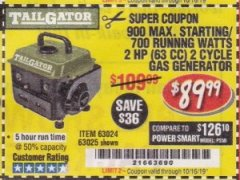 Harbor Freight Coupon TAILGATOR 900 PEAK / 700 RUNNING WATTS, 2HP (63CC) 2 CYCLE GAS GENERATOR EPA/CARB Lot No. 63024/63025 Expired: 10/16/19 - $89.99