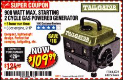 Harbor Freight Coupon TAILGATOR 900 PEAK / 700 RUNNING WATTS, 2HP (63CC) 2 CYCLE GAS GENERATOR EPA/CARB Lot No. 63024/63025 Expired: 2/18/20 - $109.99