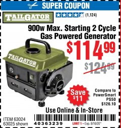 Harbor Freight Coupon TAILGATOR 900 PEAK / 700 RUNNING WATTS, 2HP (63CC) 2 CYCLE GAS GENERATOR EPA/CARB Lot No. 63024/63025 Expired: 8/16/20 - $114.99