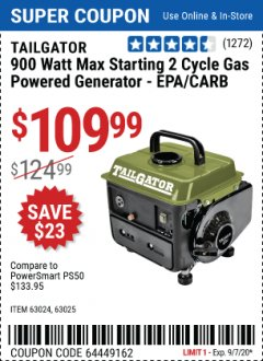 Harbor Freight Coupon TAILGATOR 900 PEAK / 700 RUNNING WATTS, 2HP (63CC) 2 CYCLE GAS GENERATOR EPA/CARB Lot No. 63024/63025 Expired: 9/7/20 - $109.99