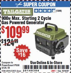 Harbor Freight Coupon TAILGATOR 900 PEAK / 700 RUNNING WATTS, 2HP (63CC) 2 CYCLE GAS GENERATOR EPA/CARB Lot No. 63024/63025 Expired: 10/16/20 - $109.99