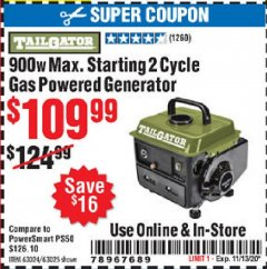 Harbor Freight Coupon TAILGATOR 900 PEAK / 700 RUNNING WATTS, 2HP (63CC) 2 CYCLE GAS GENERATOR EPA/CARB Lot No. 63024/63025 Expired: 11/13/20 - $109.99