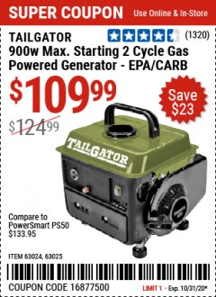 Harbor Freight Coupon TAILGATOR 900 PEAK / 700 RUNNING WATTS, 2HP (63CC) 2 CYCLE GAS GENERATOR EPA/CARB Lot No. 63024/63025 Expired: 10/31/20 - $109.99
